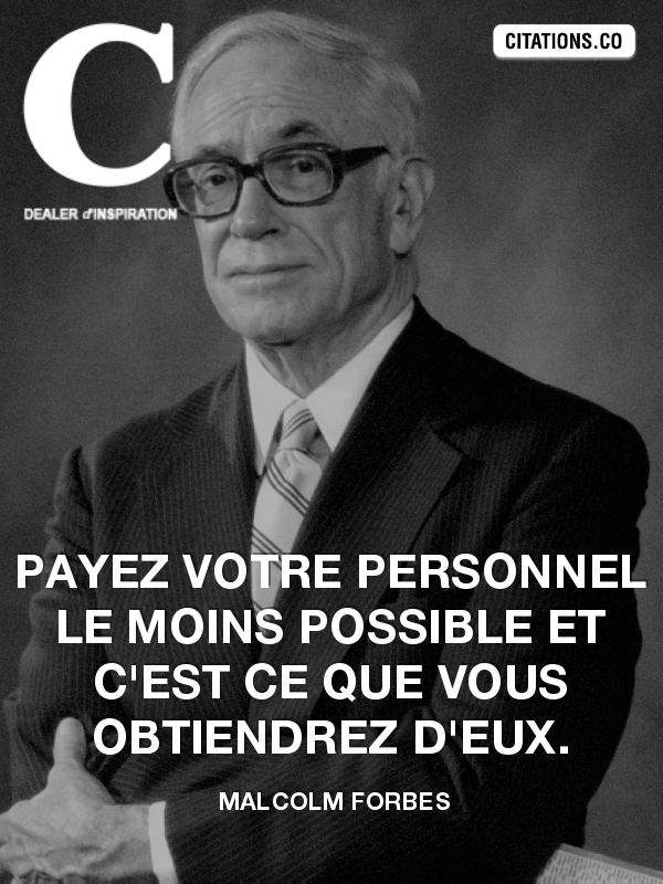 Citation de malcolm forbes