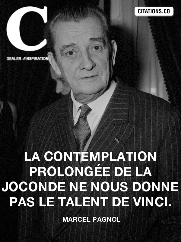 Citation de marcel pagnol-1957360