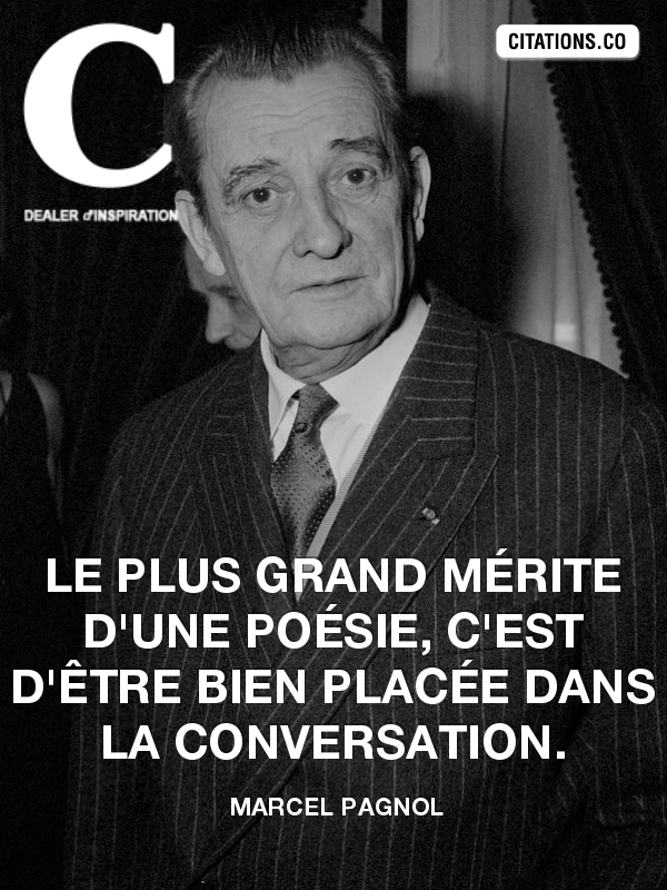 Citation de marcel pagnol