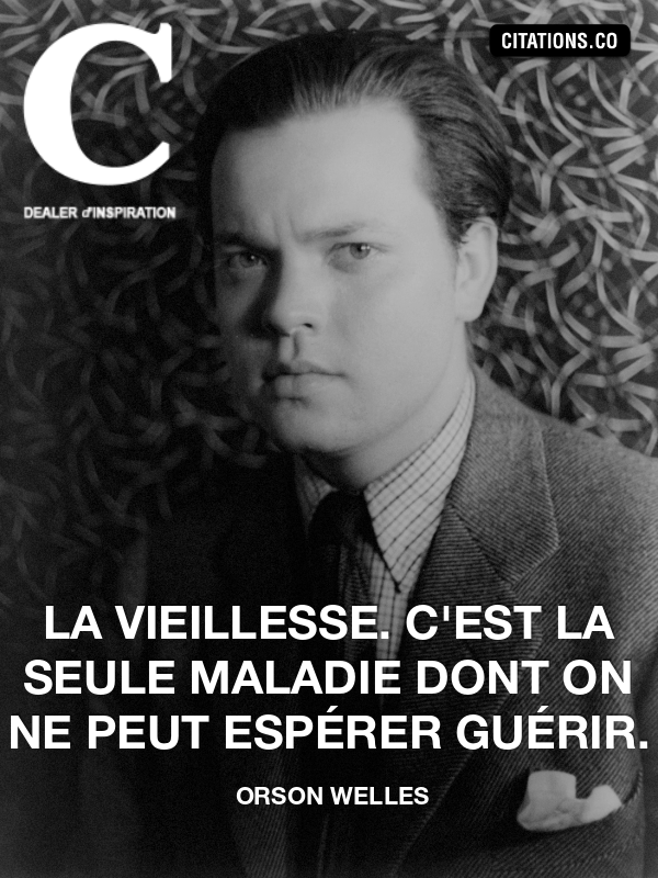 Citation de orson welles