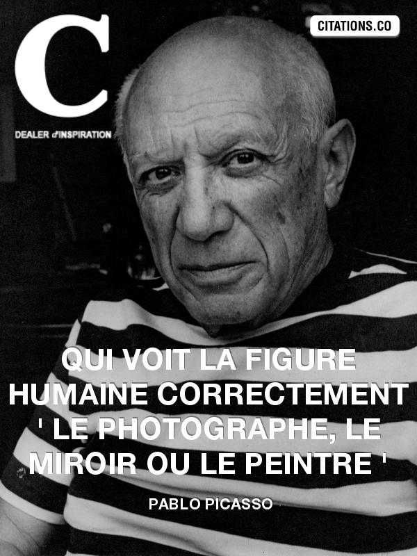 Citation de pablo picasso