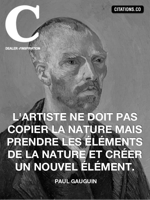 Citation de paul gauguin