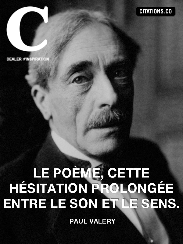 Citation de paul valery-18319884