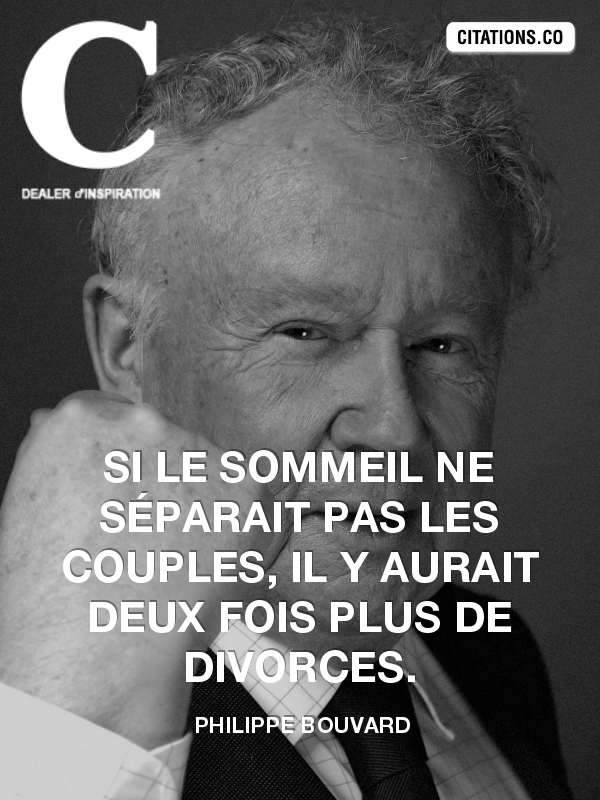 Citation de philippe bouvard-1613898