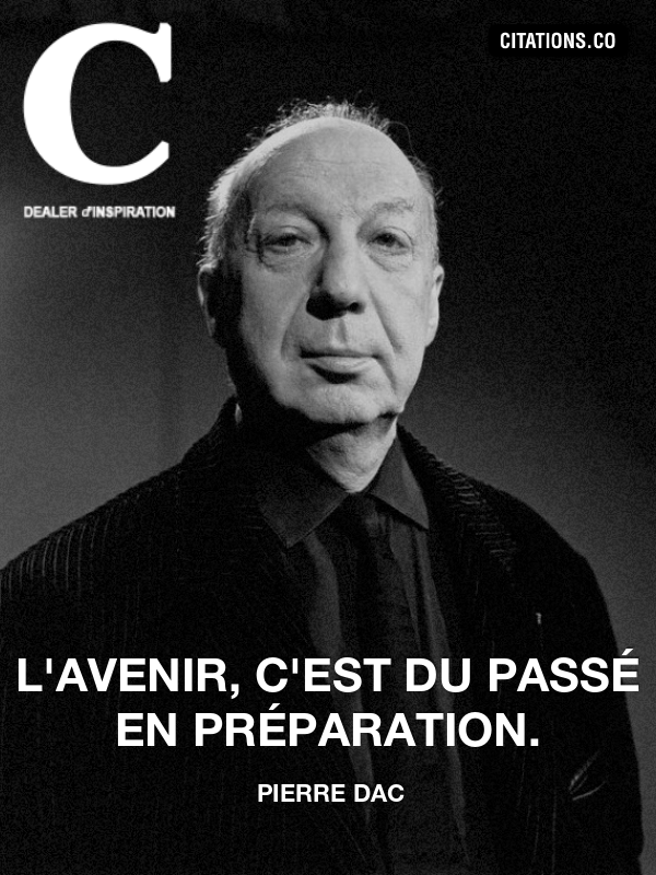 Citation de pierre dac