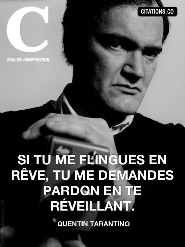 Citation de quentin tarantino-12862656