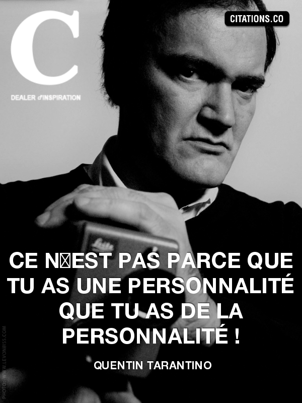 Citation de Quentin Tarantino