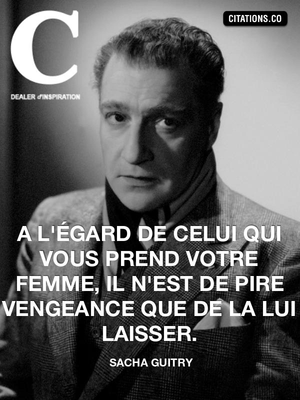 Citation De Sacha Guitry Citation N 2246