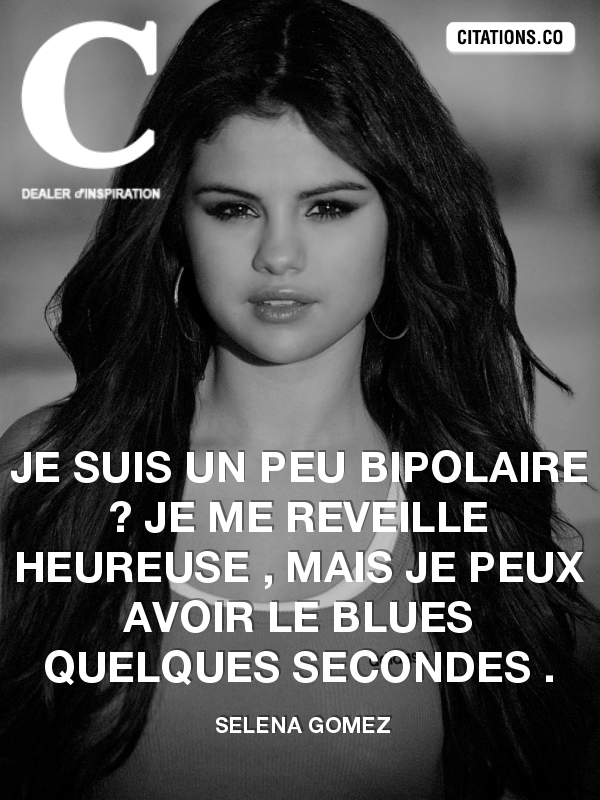 Citation de selena gomez-6880860